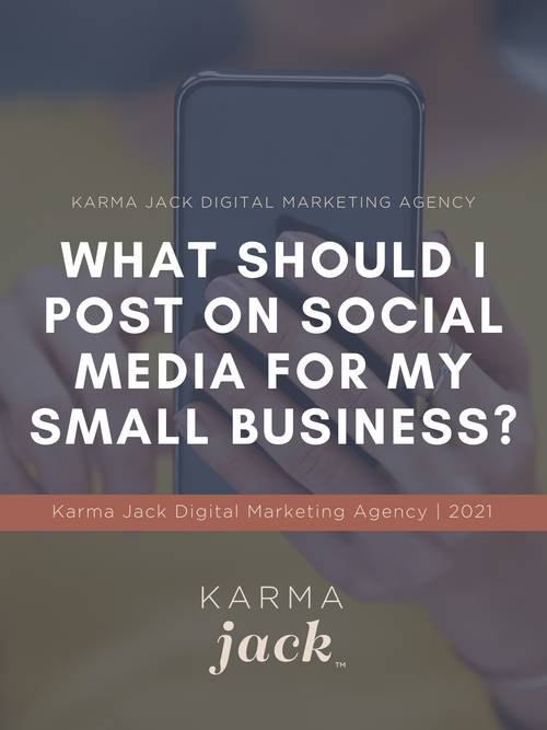 KARMA-jack-digital-marketing-agency-detroit-site-lead-magnet-what-should-i-post-on-social-media-for-my-small-business-500w